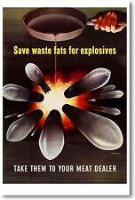 Save Waste Fats For Explosives Vintage Art Print POSTER