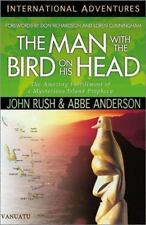 International Adventures - the Man with the Bird on His Head : The Amazing...