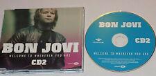 BON JOVI Welcome To Wherever You Are Rare 2006 UK 4-track CD single 2 Live Video