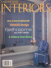 OLD HOUSE INTERIORS FALL 1998 *BATHROOMS AS THEY WERE/SHAKER DESIGN*