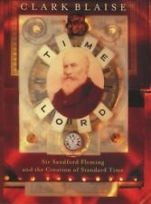Very Good, Time Lord: Sir Sandford Fleming and the Creation of Standard Time, Bl