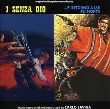 Carlo Savina - I Senza Dio / E Intorno a Lui Fu Morte [New CD]