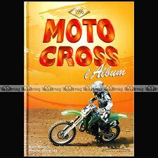 MOTO CROSS L'album 'La SAISON 1996' Jean BOUGIE / Michel MONCLER Editions CORLET
