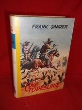 Die Todeslinie - (Frank Sander) Wildwest, Western, Leihbuch-Leihbücher
