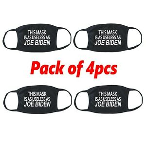 4pcs This Mask Is As USELESS As Joe Biden Funny Face Mask Fabric Cotton Cover