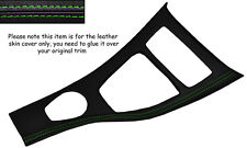 GREEN STITCH CENTRE CONSOLE TRIM SKIN COVER FITS BMW E90 E91 E92 06-10 IDRIVE