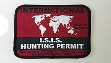 INTERNATIONAL ISIS HUNTING PERMIT EMBROIDERY PATCH - MILITARY ARMY SPECOPS