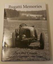 Bugatti Memories by Gene Cesari, Illustrated 2013 Hardcover First Edition