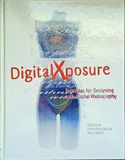 DigitalXposure: Formulas for Designing with Digital Photography - Tapa dura