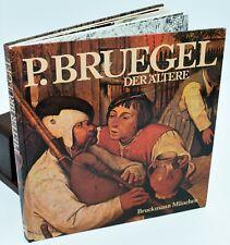 ARTE - PIETER BRUEGEL der Altere 1525-1569 Munchen 1977 Copertina rigida