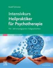 Intensivkurs Heilpraktiker für Psychotherapie Rudolf Schneider Taschenbuch 2021