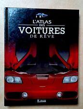 Atlas des Voitures de rêve -  Edition Glénat et Atlas - 2003