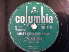 "78 rpm 10"" THE MUDLARKS theres never been a night"