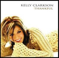 KELLY CLARKSON - THANKFUL CD Album w/BONUS Trax...! ~ AMERICAN IDOL WINNER *NEW*