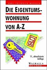 Die Eigentumswohnung von A-Z   Buch   Zustand gut