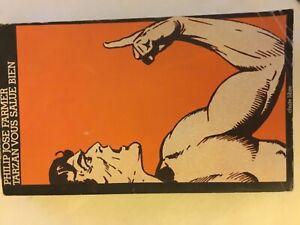 """Philip José Farmer """" Tarzan vous salue bien """" Chute Libre EO 1978"""