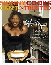 NEW - Skinny Cooks Can't Be Trusted by Mo'Nique; Sherri Mcgee Mccovey