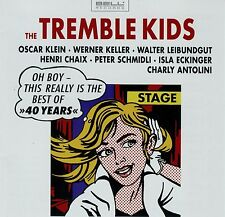 The Tremble Kids The Best Of 40 Years CHARLY ANTOLINI OSCAR KLEIN WERNER KELLER