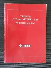 "TRIUMPH "" GT6 and VITESSE "" 2-litre WORKSHOP / SERVICE MANUAL"
