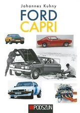 Kuhny: Ford Capri NEU Typen-Handbuch/Modelle/Technik/Geschichte/Youngtimer/Fotos