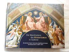 M. Hölzl Stifter - Die Wandmalerei des Historismus in Südtirol - 2008 (A)