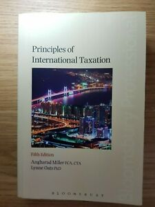 Principles of International Taxation by Lynne Oats, Angharad Miller (Paperback)