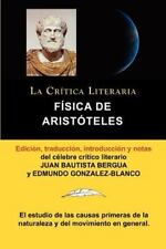 F�sica de Arist�teles, Colecci�n la Cr�tica Literaria Por el C�lebre Cr�tico...