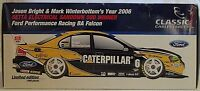 1:18 Winterbottom/Bright FPR Sandown 2006 #6 Ford Falcon BA V8 Supercar VGC