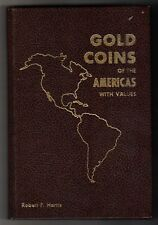 GOLD COINS OF THE AMERICAS WITH VALUES  1ST EDITION  1971