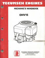 TECUMSEH ENGINES MECHANICS HANDBOOK OHV15