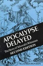 Apocalypse Delayed: The Story of Jehovah's Witnesses, Penton, M. James