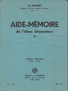 Livre aide-mémoire de l'élève dessinateur M. Norbert 1963 - 1964 book