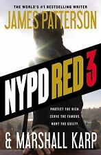 NYPD Red: NYPD Red 3 by James Patterson and Marshall Karp (2015, Paperback)