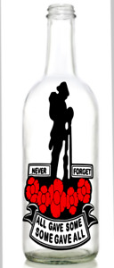 Vinyl Decal Sticker wine bottle  Lest we forget ALL GAVE SOME , SOME GAVE ALL