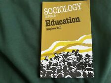 Sociology In Focus, Education by Stephen Ball, Sociology Course book