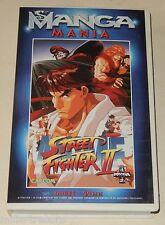 Film VHS MANGA MANIA : STREET FIGHTER II Retrouvez VEGA SAGAT KEN HONDA Sei LONG