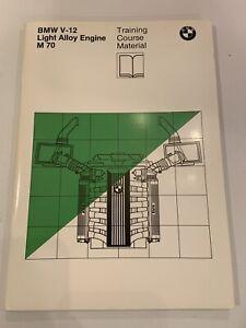 BMW M70 V12 Training Manual