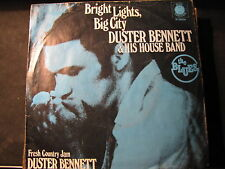DUSTER BENNETT & HIS HOUSE BAND - bright lights, big city SINGLE 7""