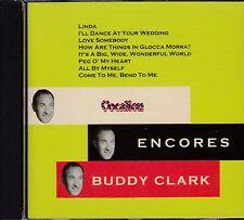 BUDDY CLARK ENCORES - CD