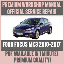 *WORKSHOP MANUAL SERVICE & REPAIR GUIDE for FORD FOCUS MK3 2010-2017
