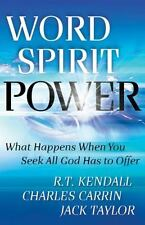 Word Spirit Power: What Happens When You Seek All God Has to Offer, Good Books