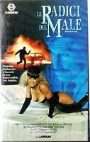 LE RADICI DEL MALE (Roots of Evil) - Thriller VHS