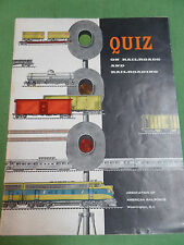 Quiz on Railroad's and Railroading 1958 by the Association of American Railroads