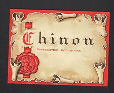 "CHINON (37) ETIQUETTE ANCIENNE de VIN ""CHINON"" Imp. GENSAY N°244"