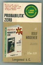 MAGENER ROLF PROBABILITA' ZERO LONGANESI 1967 SUPER POCKET 67 II GUERRA MONDIALE