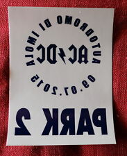 AC/DC promo IMOLA 2015 SOLD OUT  CAR STICKER PASS unused rock or bust