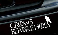 "8"" CROWS BEFORE HOES Vinyl Decal/Sticker Game of Thrones car macbook ipad TV"