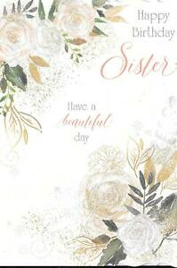 BIRTHDAY CARD TO SISTER - BEAUTIFUL DAY, FLOWERS