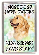 """Golden Retriever Dog Fridge Magnet  """"Golden Retrievers Have Staff!"""" by Starprint"""