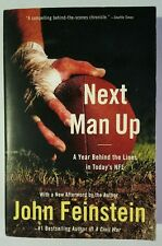 Next Man Up : A Year Behind the Lines in Today's NFL by John Feinstein 2006
